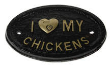 Plaque - I Love my Chickens