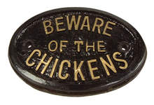 Plaque - Beware of the Chickens